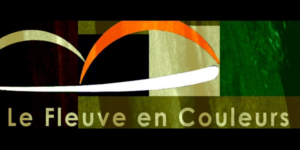 """""""Fleuve en Couleurs"""" : vernissage"""